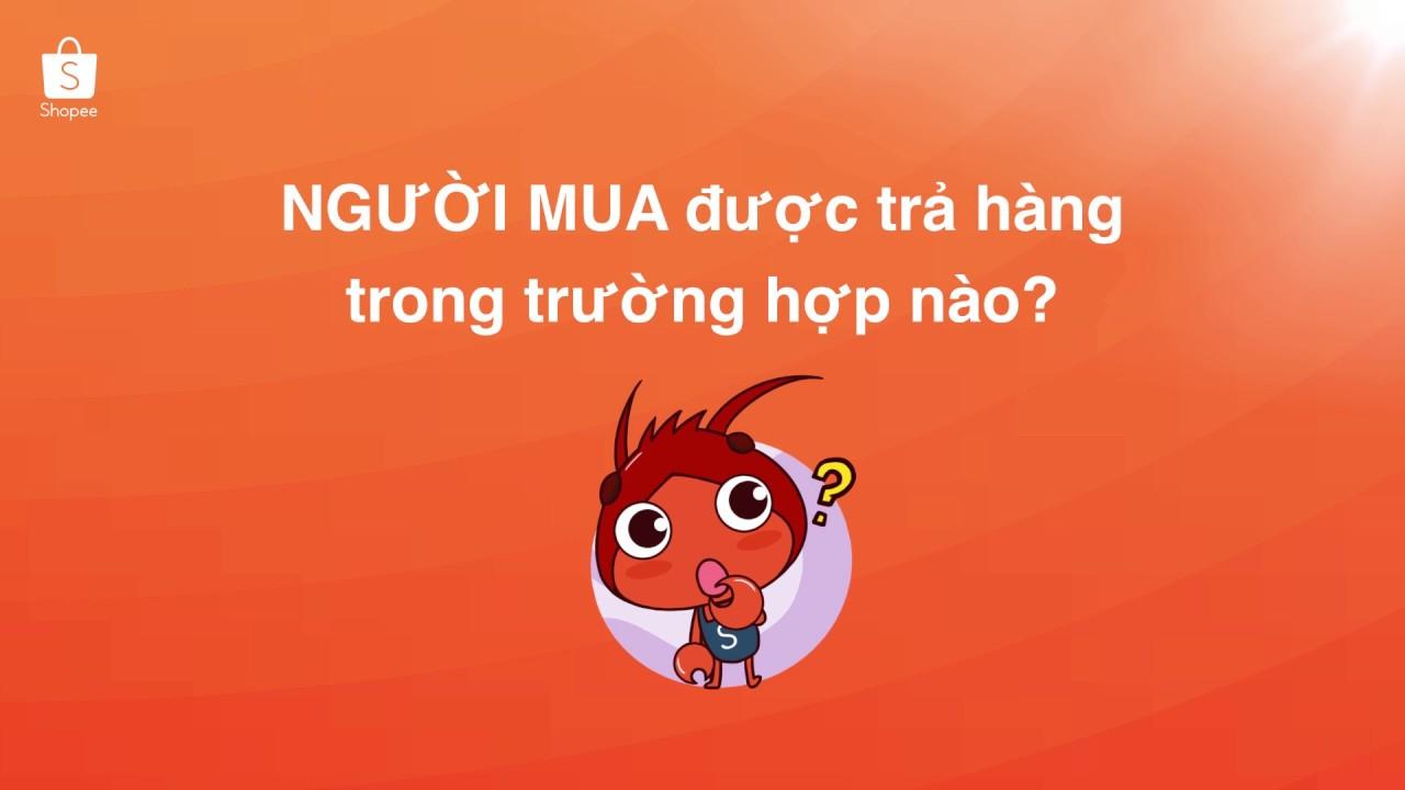chinh-sach-hoan-tra-hnag-cua-shopee
